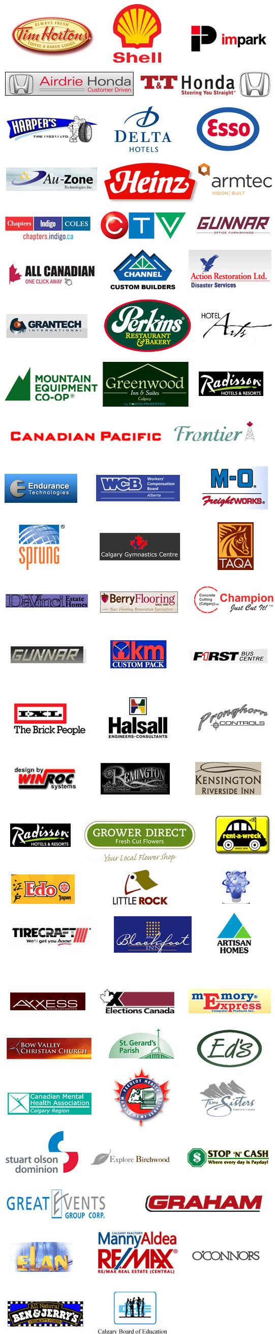 our security system clients include Tim Hortons, Elections Canada, Taqa Oil, Radisson Hotels, and many others